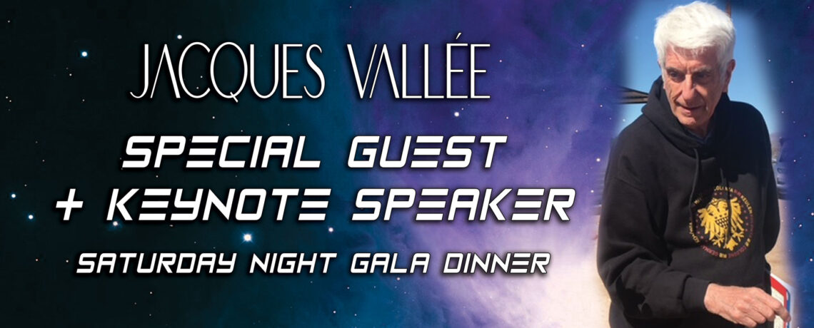 JACQUES VALLÉE – Special Guest & Keynote Speaker