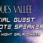 JACQUES VALLÉE – Special Guest & Keynote Speaker