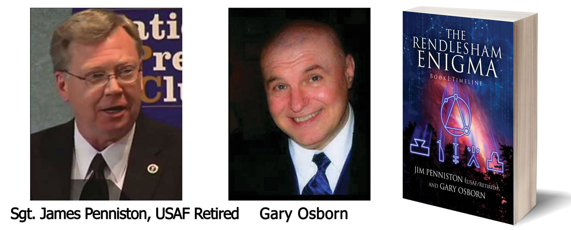 Sgt. James Penniston, USAF Retired and Gary Osborn – The Rendlesham Enigma